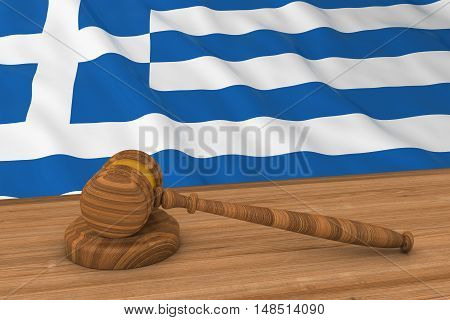 Greek Law Concept - Flag Of Greece Behind Judge's Gavel 3D Illustration