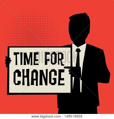 Man showing board business concept with text Time for Change vector illustration