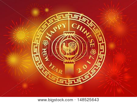 Happy Chinese new year - Gold chicken sign on lanterns in circle china frame style and firework vector design
