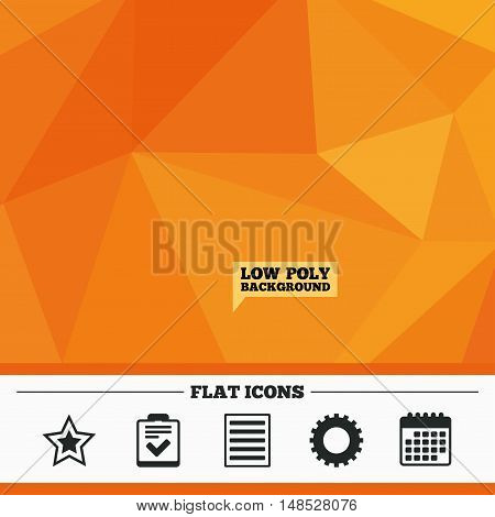 Triangular low poly orange background. Star favorite and menu list icons. Checklist and cogwheel gear sign symbols. Calendar flat icon. Vector