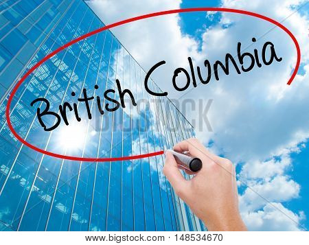 Man Hand Writing British Columbia With Black Marker On Visual Screen
