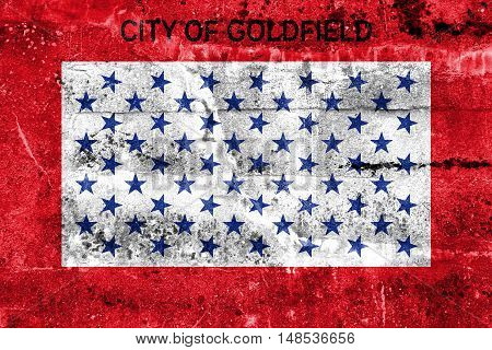 Flag Of Goldfield, Colorado, Usa, Painted On Dirty Wall
