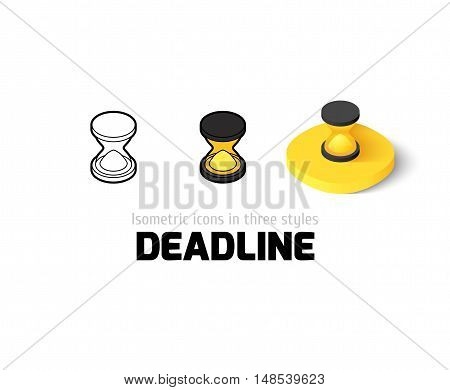 Deadline icon, vector symbol in flat, outline and isometric style