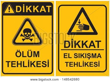 Occupational Safety and Health Signs. Turkish Spelling. English Translate; Danger of Death. Hand Hazard.