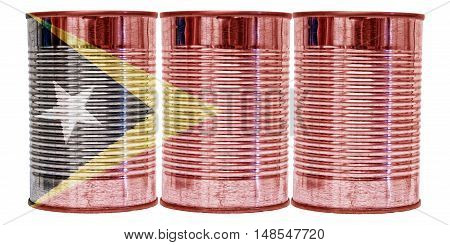Three tin cans with the flag of Timor Leste on them isolated on a white background.