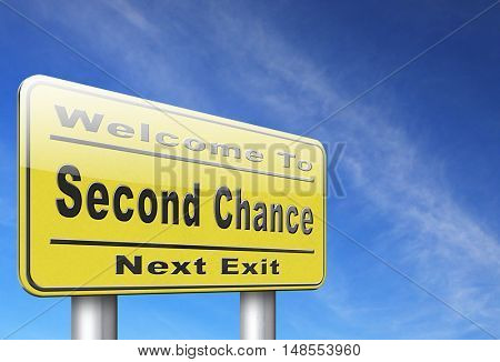 Second chance or try again for another new fresh start or opportunity, give a last attempt, billboard raodsign. 3D, illustration