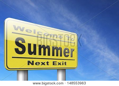 Summer time for a holiday or vacation and enjoy the sun, road sign billboard. 3D, illustration