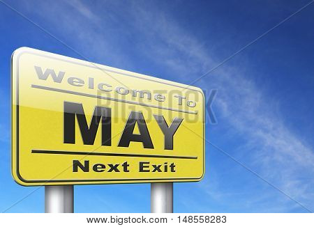 May to next month of the year spring event calendar, road sign billboard. 3D, illustration