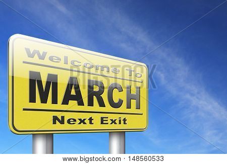 March to next month of the year early spring event calendar, road sign billboard. 3D, illustration