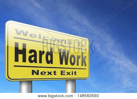Hard work busy with important job working sign. 3D, illustration