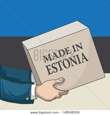 Cartoon, hand drawn human hands, holding a box, with made in Estonia sign, and a flag background, vector illustration