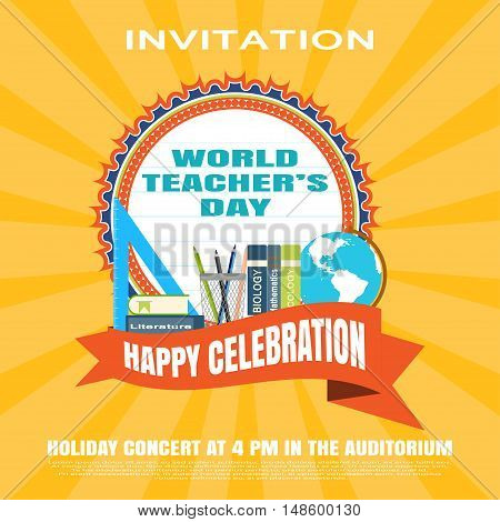 Vector illustration of invitation to the World teacher's day on the yellow background with rays.
