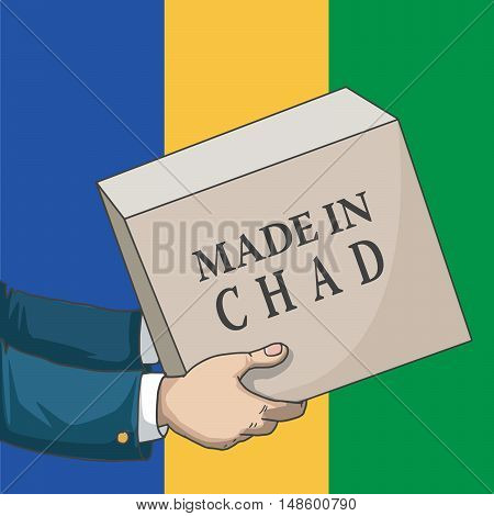 Cartoon, hand drawn human hands, holding a box, with made in Chad sign, and a flag background, vector illustration