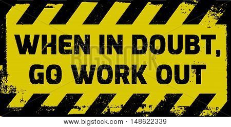 Go Work Out Sign