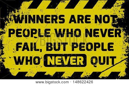 Winners Never Quit Sign