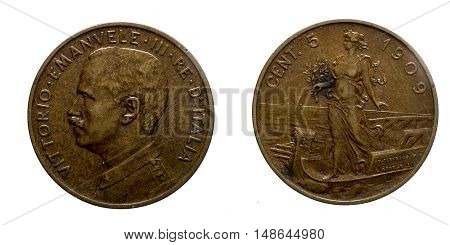 Five 5 cents Lire Copper Coin 1909 Prora Vittorio Emanuele III Kingdom of Italy, Mint of rome, Italy on boat on front and Vittorio Emanuele III head on back, Savoy