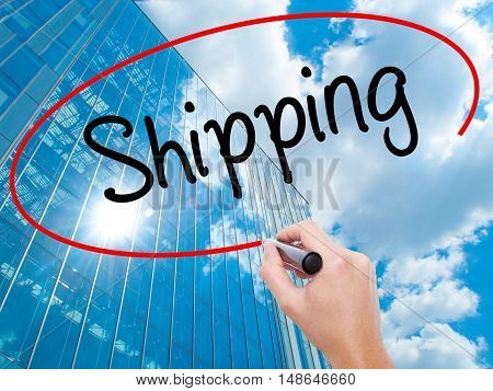 Man Hand Writing Shipping With Black Marker On Visual Screen.
