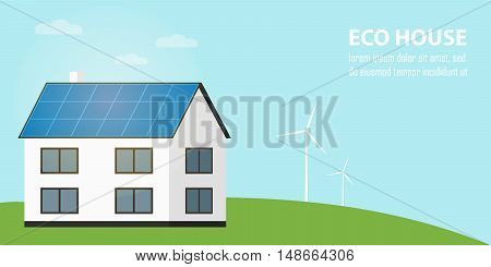 Eco house vector illustration. House with blue solar panels on the roof. Wind generator turbines. Production of energy from the sun and wind. Modern alternative energy generation. Natural background