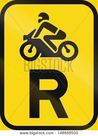 Temporary Road Sign Used In The African Country Of Botswana - Reservation For Motorcycles