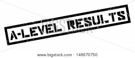 A-level Results Rubber Stamp