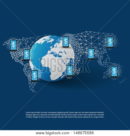 Global Online Mobile Payment Systems Concept, Worldwide Transactions, Connections and Networks, Vector Design