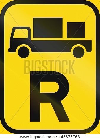 Temporary Road Sign Used In The African Country Of Botswana - Reservation For Delivery Vehicles