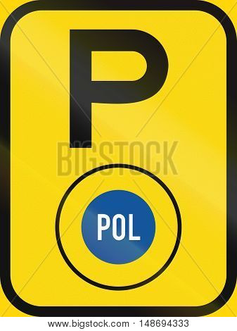 Temporary Road Sign Used In The African Country Of Botswana - Parking For Police Vehicles