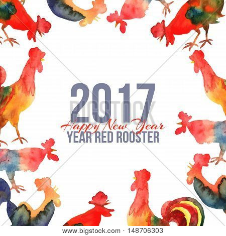 Vector framewith fire cocks in watercolor and text Happy New Year 2017. Chinese calendar Zodiac for 2017 New Year of rooster. Editable isolated elements.