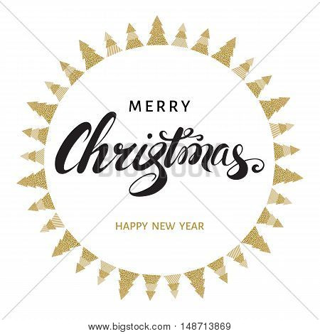 Merry Christmas and Happy New Year greeting card. Hand lettering on white background with golden spruces. Vector illustration.