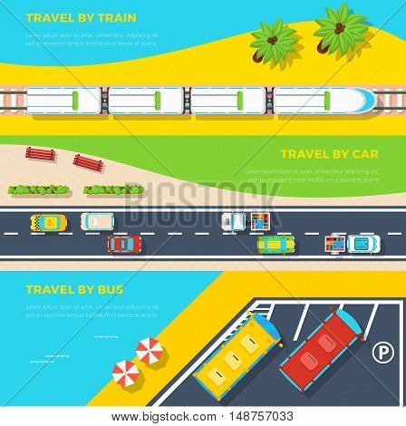 Top view horizontal banners of three ways to travel by train car and bus flat vector illustration