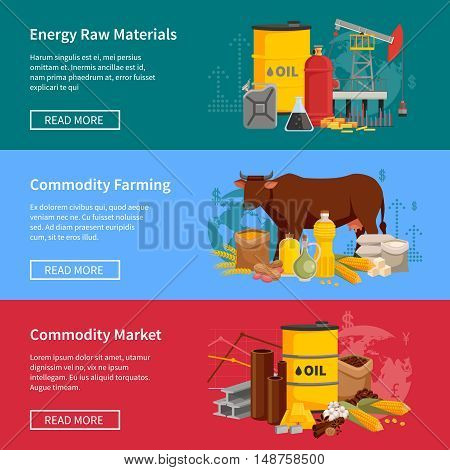 Commodity flat horizontal banners set with energy raw materials commodity farming and  commodity market design compositions vector illustration