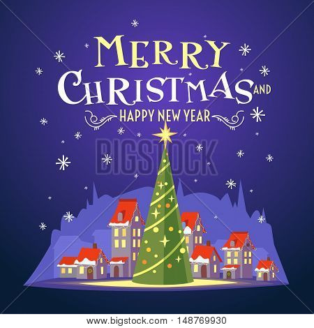 Postcard Merry Christmas with a beautiful inscription. Vector illustration of Christmas tree and village with small houses.