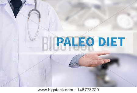 PALEO DIET Medicine doctor hand working doctor work to touch hand