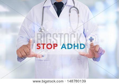STOP ADHD Medicine doctor hand working doctors work hard