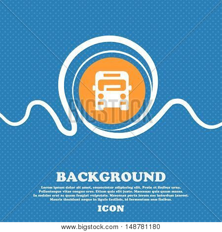 Bus Icon Sign. Blue And White Abstract Background Flecked With Space For Text And Your Design. Vecto