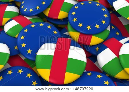 Central African Republic And Europe Badges Background - Pile Of Central African And European Flag Bu