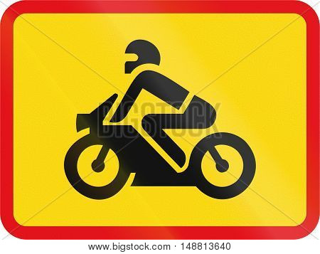 Temporary Road Sign Used In The African Country Of Botswana - The Primary Sign Applies To Motorcycle