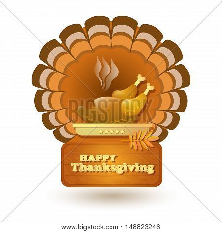 Vector illustration with the text Happy Thanksgiving, roast turkey isolated on white background.