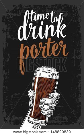 Male hand holding a beer glass with porter. Vintage vector engraving illustration for web poster invitation to party. Isolated on dark background