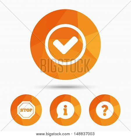 Information icons. Stop prohibition and question FAQ mark signs. Approved check mark symbol. Triangular low poly buttons with shadow. Vector