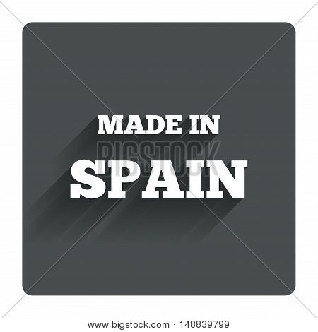 Made in Spain icon. Export production symbol. Product created sign. Gray flat square button with shadow. Modern UI website navigation. Vector