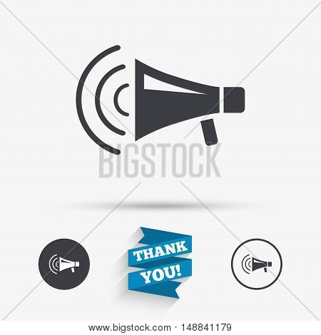 Megaphone sign icon. Loudspeaker strike symbol. Flat icons. Buttons with icons. Thank you ribbon. Vector