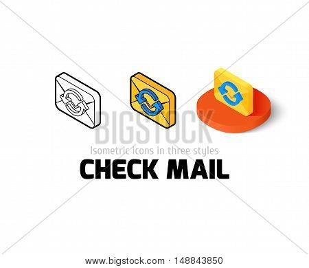 Check mail icon, vector symbol in flat, outline and isometric style