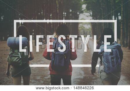 Lifestyle Way of Life Passion Habits Behavior Concept