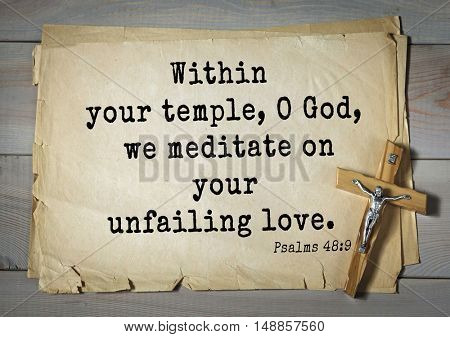 TOP-1000.  Bible verses from Psalms.Within your temple, O God, we meditate on your unfailing love.