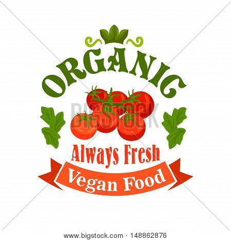 Tomato bunch. Organic vegan food label with red tomatoes, green leaves, red ribbon. Vector vegetable icon for vegetarian product sticker, grocery, farm store, packaging tag