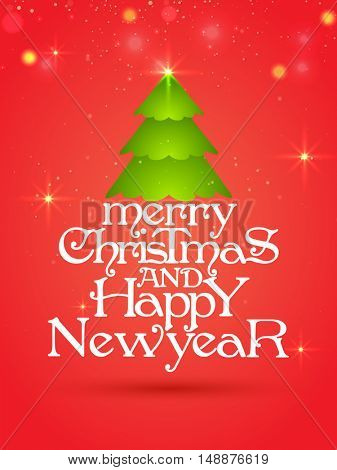 Merry Christmas and Happy New Year celebrations greeting card design with Xmas Tree.