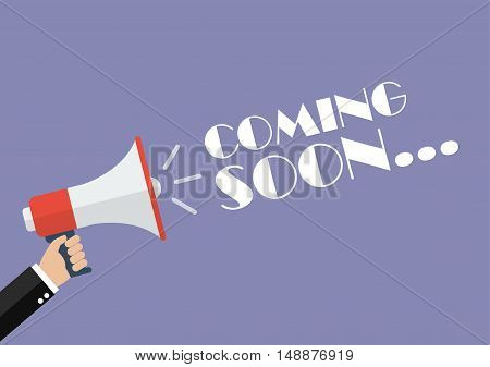 Hand holding megaphone with word Coming soon. Vector Illustration