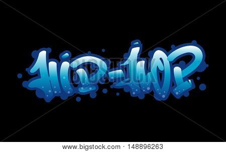 Graffiti wall  urban art. Hip-hop word. Vector Illustration.