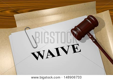 Waive - Legal Concept